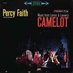 Percy Faith - Music from Lerner & Loewe's Camelot (1960)