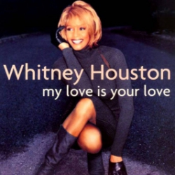 Whitney Houston - My Love Is Your Love (1998)