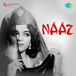 Anil Biswas - Naaz (Original Motion Picture Soundtrack) (1954)