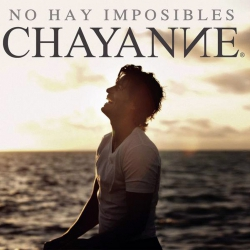 Chayanne - No Hay Imposibles (2010)
