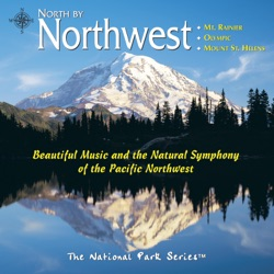 Various Artists - North by Northwest: Mt. Rainier, Olympic, Mount St. Helens (2000)