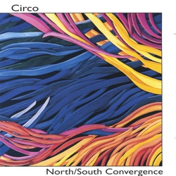 Circo - North/South Convergence (2001)