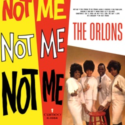 The Orlons - Not Me (1963)