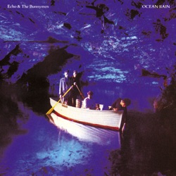 Echo & The Bunnymen - Ocean Rain (1984)
