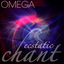Various Artists - Omega Ecstatic Chant (2012)