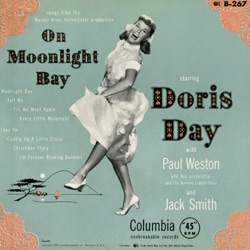 Doris Day - On Moonlight Bay (with Paul Weston and His Orchestra & The Norman Luboff Choir) (1951)