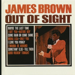 James Brown - Out of Sight (1964)