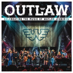 Various Artists - Outlaw: Celebrating the Music of Waylon Jennings (Live) (2017)