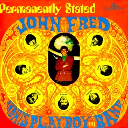 John Fred & His Playboy Band - Permanently Stated (1968)