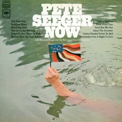 Pete Seeger - Pete Seeger Now (Live) [with Bernice Reagon & The Reverend Fred Kirkpatrick] (1968)