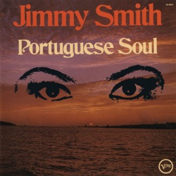 Jimmy Smith - Portuguese Soul (1973)