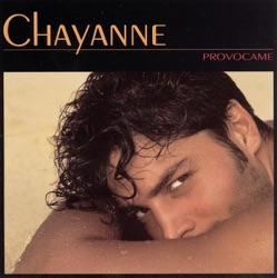 Chayanne - Provócame (1992)