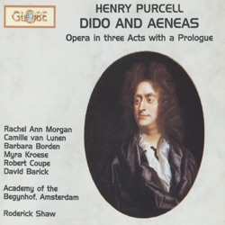 Roderick Shaw & Academy of the Begynhof, Amsterdam - Purcell: Dido and Aeneas, Z.626 (1989)