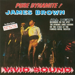 James Brown - Pure Dynamite! (Live At The Royal Theatre 1964) (1964)