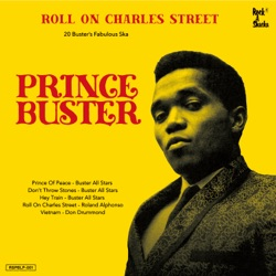 Various Artists - Roll on Charles Street - Prince Buster Ska Selection (2019)