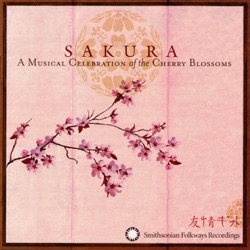 Various Artists - Sakura: a Musical Celebration of the Cherry Blossoms (2003)