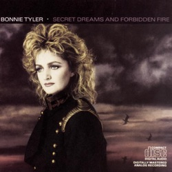 Bonnie Tyler - Secret Dreams and Forbidden Fire (1986)