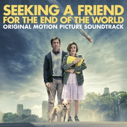 Various Artists - Seeking a Friend for the End of the World (Original Motion Picture Soundtrack) (2012)