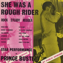 Prince Buster - She Was a Rough Rider (1968)