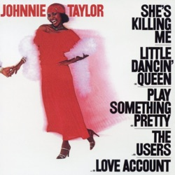 Johnnie Taylor - She's Killing Me (1979)