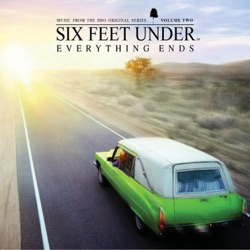 Various Artists - Six Feet Under: Everything Ends, Vol. 2 (Music from the HBO Original Series) (2002)
