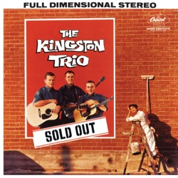 The Kingston Trio - Sold Out (1960)