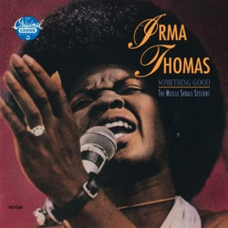 Irma Thomas - Something Good: The Muscle Shoals Sessions (1990)
