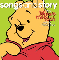 Various Artists - Songs and Story: Winnie the Pooh and the Honey Tree - EP (2009)