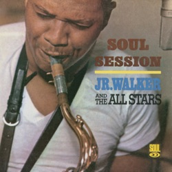 Junior Walker & The All Stars - Soul Session (1966)