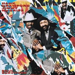 Hank Crawford & Jimmy McGriff - Soul Survivors (1986)