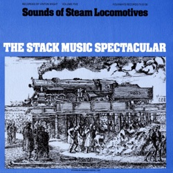 Various Artists - Sounds of Steam Locomotives, No. 5: The Stack Music Spectacular (1976)