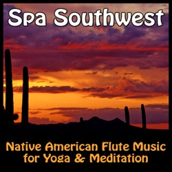 Various Artists - Spa Southwest - Native American Flute Music for Yoga & Meditation (2009)