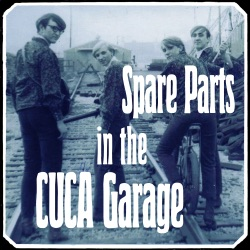 Various Artists - Spare Parts in the Cuca Garage (2019)