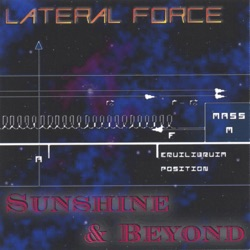 Lateral Force - Sunshine & Beyond (2005)