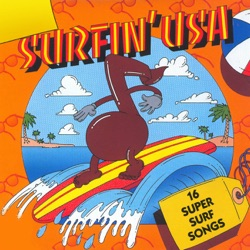 Various Artists - Surfin' USA: 16 Super Surf Songs (Rerecorded Version) (2010)