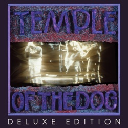 Temple of the Dog - Temple of the Dog (Deluxe Edition) (1991)