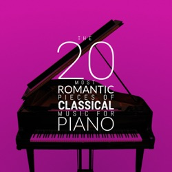 Various Artists - The 20 Most Romantic Pieces of Classical Music for Piano (2012)
