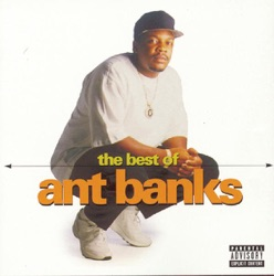 Ant Banks - The Best of Ant Banks (1998)