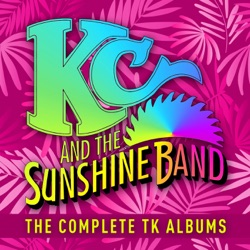 KC and the Sunshine Band - The Complete TK Albums (2019)