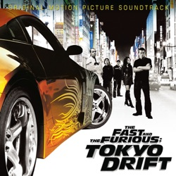 Various Artists - The Fast and the Furious: Tokyo Drift (Original Motion Picture Soundtrack) (2006)
