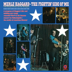 Merle Haggard & The Strangers - The Fightin' Side of Me (Live) (1970)