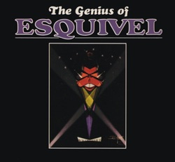 Esquivel - The Genius of Esquivel (1967)