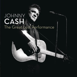 Johnny Cash - The Great Lost Performance (Live At the Paramount Theatre) (2007)