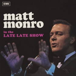 Matt Monro - The Late Late Show (1968)