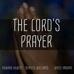 Various Artists - The Lord's Prayer: A Musical Tribute (2018)