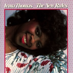 Irma Thomas - The New Rules (1986)