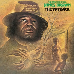 James Brown - The Payback (1973)