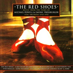 Various Artists - The Red Shoes - Music from the Films of Powell & Pressburger (Remastered) (2007)