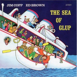 Jim Copp & Ed Brown - The Sea of Glup (1971)