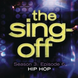 Various Artists - The Sing-Off: Season 3: Episode 6 - Hip Hop (2011)
